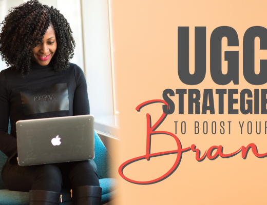 2020-06-18_NZ_UGC-Strategies-to-Boost-Your-Brand-520x400